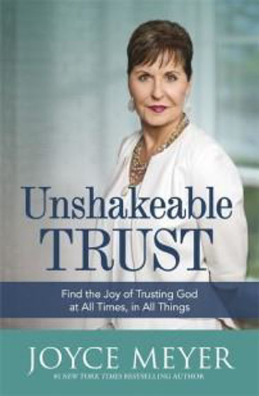 Picture of UNSHAKEABLE TRUST PB