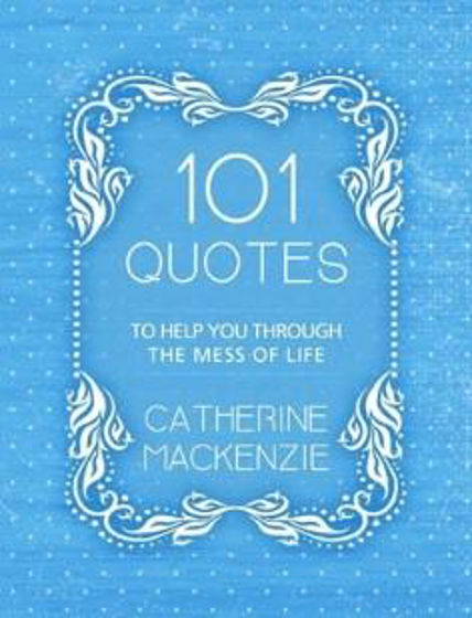 Picture of 101 QUOTES: To Help You Through the Mess of Life PB