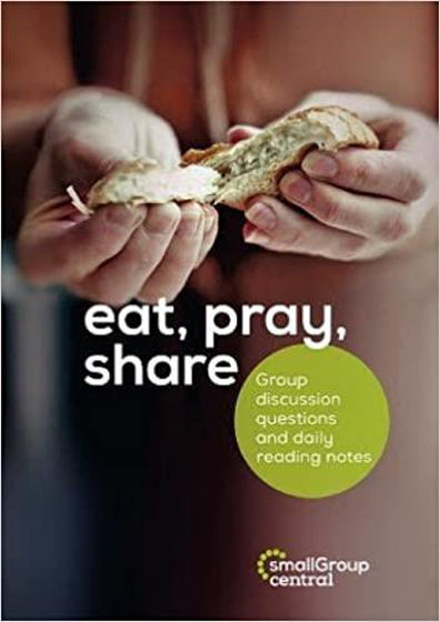 Picture of BOOKLET EAT PRAY SHARE LENT 5 SESSION PB