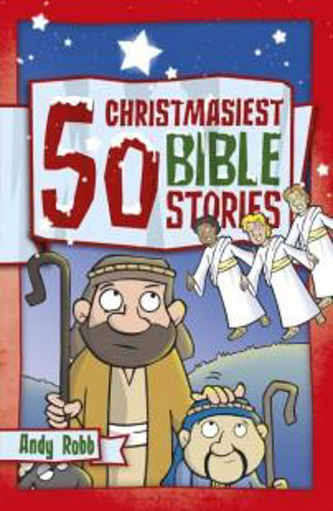Picture of 50 CHRISTMASIEST BIBLE STORIES PB
