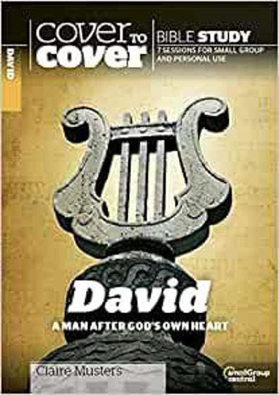 Picture of COVER TO COVER- DAVID: A Man After God's Own Heart PB