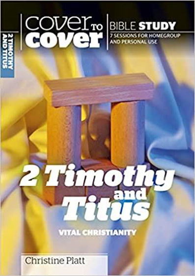 Picture of COVER TO COVER- 2 TIMOTHY AND TITUS: Vital Christianity PB