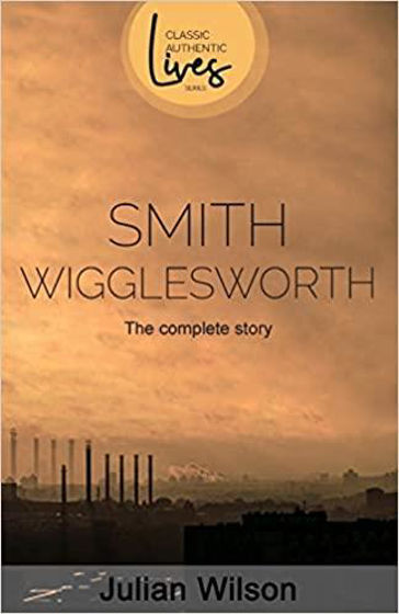 Picture of SMITH WIGGLESWORTH: Complete Story PB