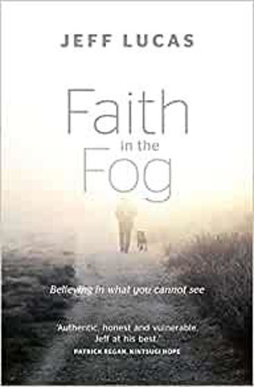 Picture of FAITH IN THE FOG PB