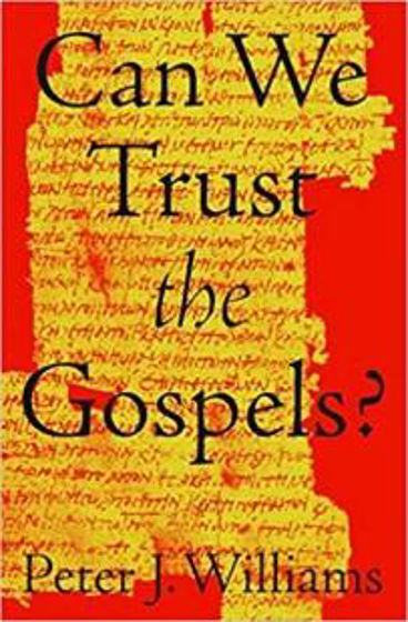 Picture of CAN WE TRUST THE GOSPELS? PB