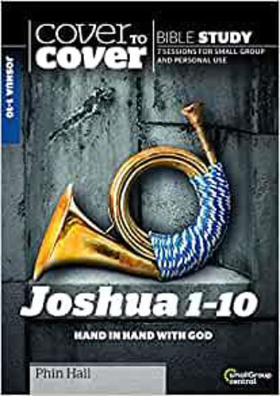 Picture of COVER TO COVER- JOSHUA 1-10: Hand in Hand with God PB