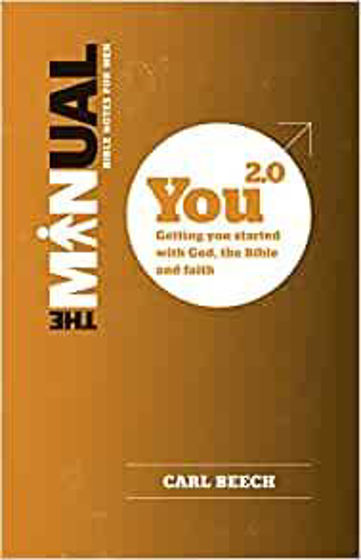 Picture of MANUAL: BIBLE NOTES FOR MEN- YOU 2.0: Getting You Started with God, the Bible and Faith PB