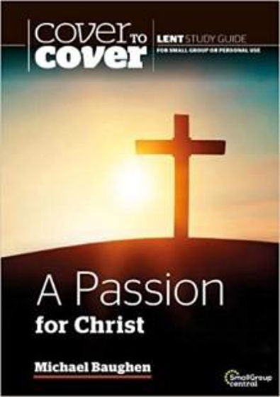 Picture of COVER TO COVER- LENT PASSION FOR CHRIST