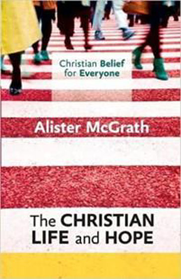 Picture of CHRISTIAN BELIEF FOR EVERYONE 5- CHRISTIAN LIFE & HOPE PB