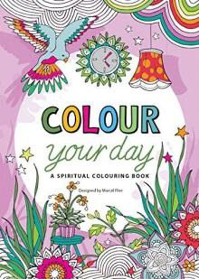 Picture of COLOUR YOUR DAY: A SPIRITUAL COLOURING BOOK PB