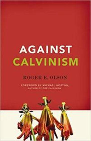 Picture of AGAINST CALVINISM PB