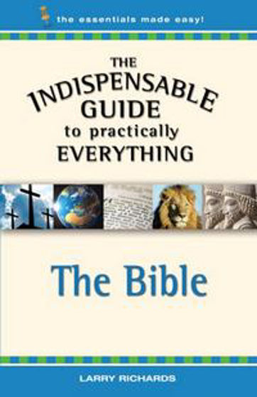 Picture of INDISPENSABLE GUIDE TO ....THE BIBLE  PB