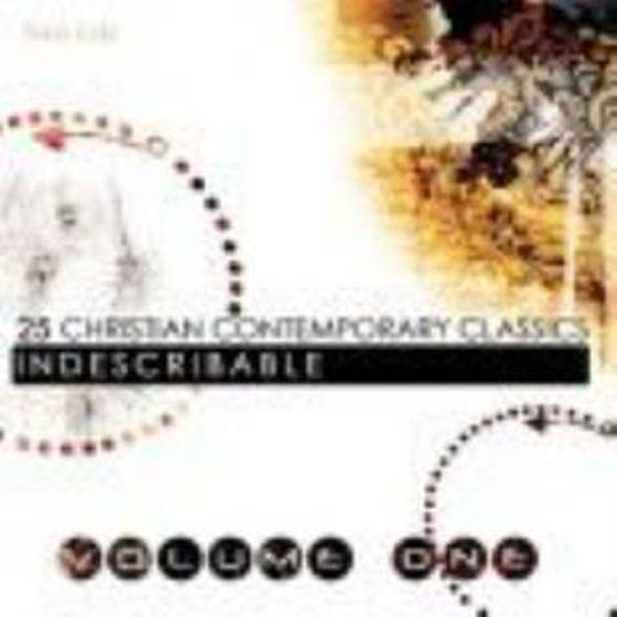 Picture of 25 CHRISTIAN CONTEMPORARY CLASSICS- VOLUME 1- INDESCRIBABLE CD
