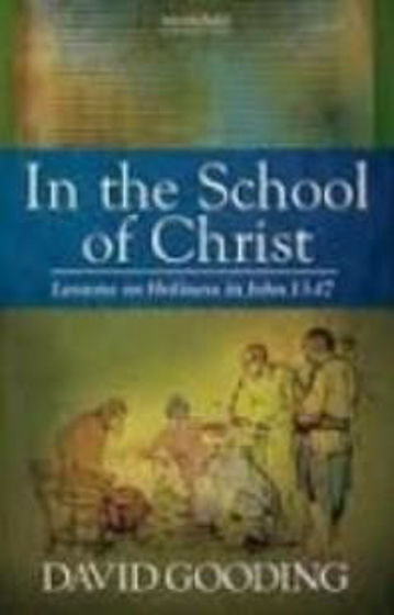 Picture of IN THE SCHOOL OF CHRIST: JOHN 13 - 17 PB
