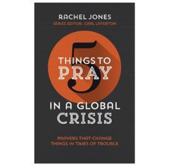 Picture of 5 THINGS TO PRAY IN A GLOBAL CRISIS PB