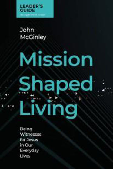 Picture of MISSION SHAPED LIVING: Leader's Guide PB