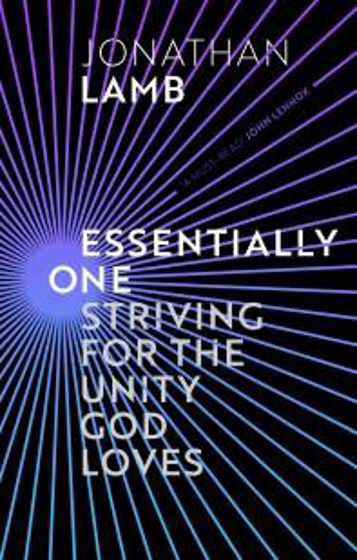 Picture of ESSENTIALLY ONE: Striving for the Unity God Loves PB