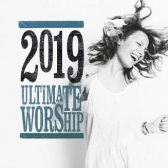 Picture of ULTIMATE WORSHIP 2019