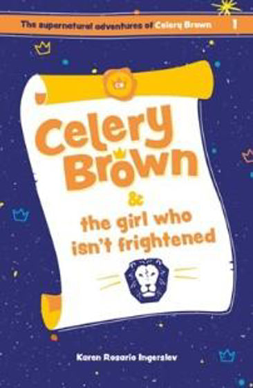 Picture of CELERY BROWN 1- Celery Brown and Girl Who Isn't Frightened PB