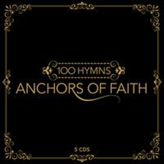 Picture of 100 HYMNS- ANCHORS OF FAITH 5CDS