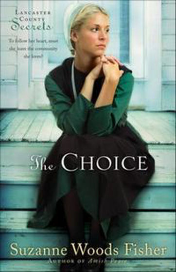 Picture of LANCASTER COUNTY SECRETS 1-THE CHOICE PB