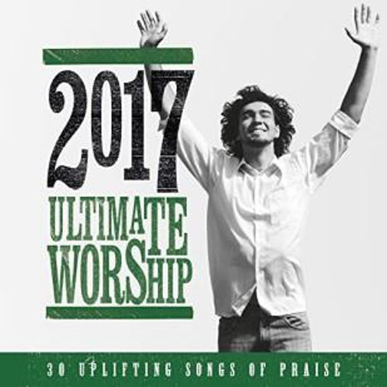 Picture of ULTIMATE WORSHIP 2017 CD