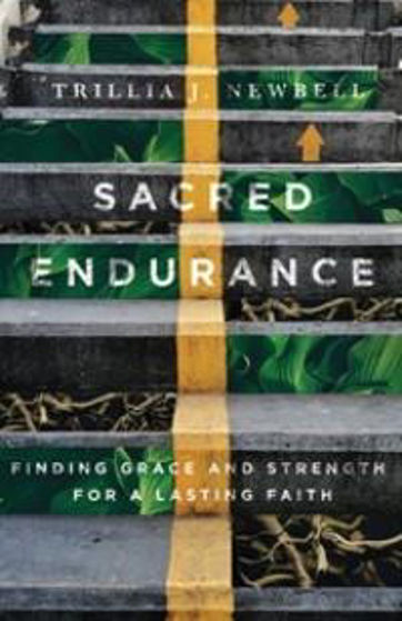 Picture of SACRED ENDURANCE: Finding Grace and Strength for a Lasting Faith PB