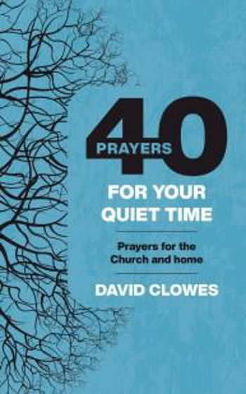 Picture of 40 PRAYERS FOR YOUR QUIET TIME PB