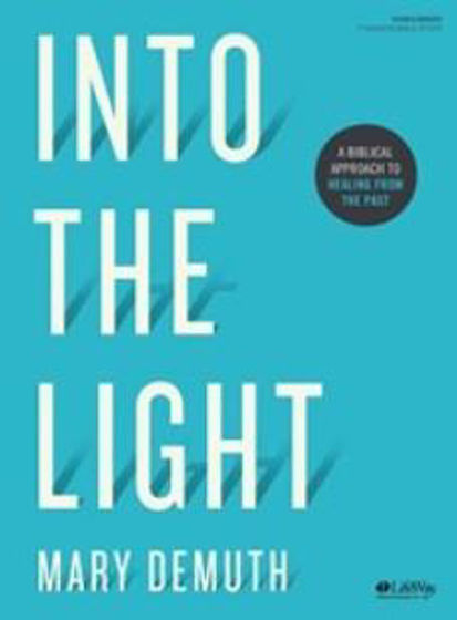 Picture of INTO THE LIGHT BIBLE STUDY BOOK: A Biblical Approach to Healing from the Past PB