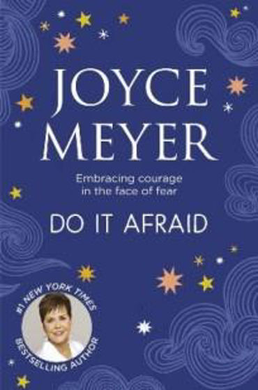 Picture of DO IT AFRAID: Embracing Courage In The Face of Fear PB