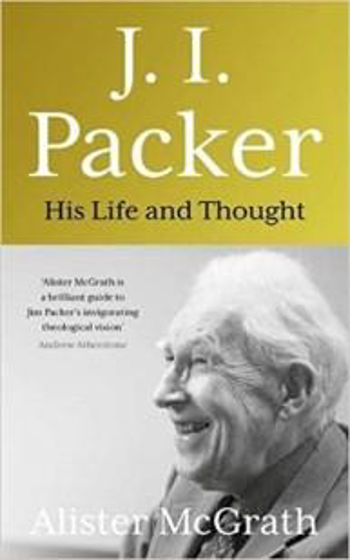 Picture of J.I. PACKER: HIS LIFE AND THOUGHT HB