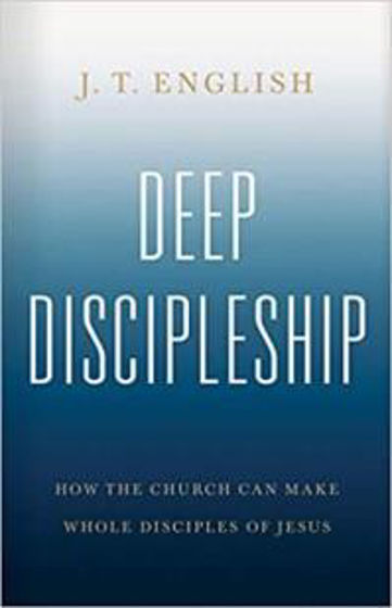 Picture of DEEP DISCIPLESHIP HB