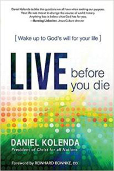 Picture of LIVE BEFORE YOU DIE: Wake Up to God's Will for your Life PB