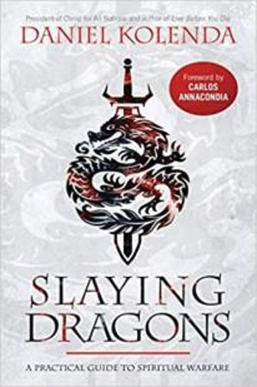 Picture of SLAYING DRAGONS: A Practical Guide to Spiritual Warfare PB