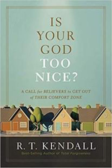Picture of IS YOUR GOD TOO NICE? PB