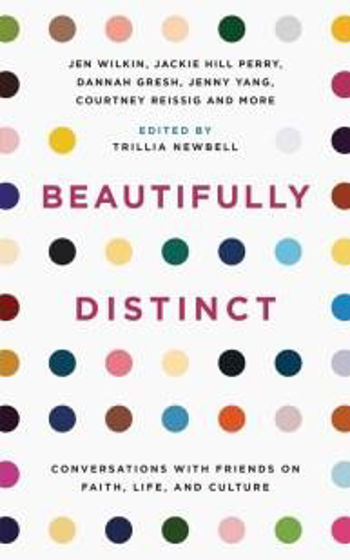 Picture of BEAUTIFULLY DISTINCT: Conversations with Friends on Faith, Life and Culture PB