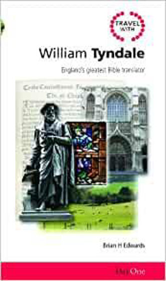 Picture of TRAVEL WITH WILLIAM TYNDALE PB