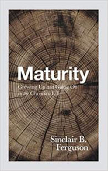 Picture of MATURITY: Growing Up and Going On in the Christian Life PB