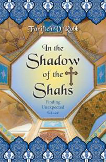 Picture of IN THE SHADOW OF THE SHAHS PB