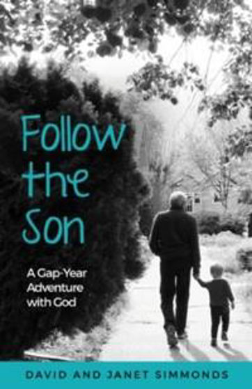 Picture of FOLLOW THE SON: A Gap-Year Adventure With God PB
