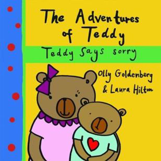 Picture of ADVENTURES OF TEDDY: SAYS SORRY PB