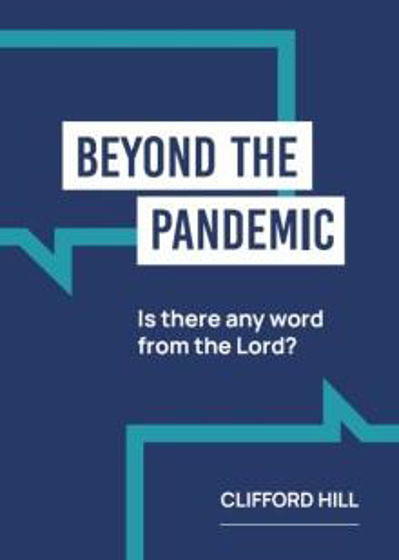 Picture of BEYOND THE PANDEMIC: Is There Any Word from The Lord? PB