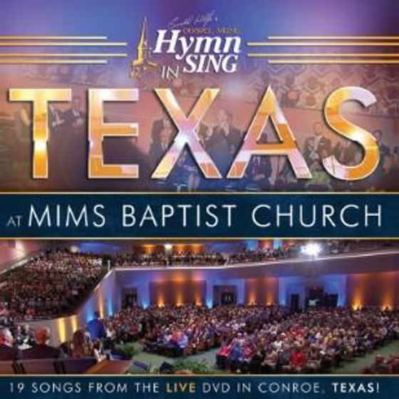Picture of GOSPEL MUSIC: HYMN SING AT MIMS BAPTIST CHURCH IN TEXAS CD