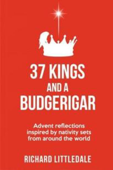 Picture of ADVENT: 37 KINGS AND A BUDGERIGAR PB