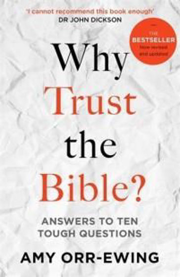 Picture of WHY TRUST THE BIBLE? REVISED & UPDATED ANSWERS TO TEN TOUGH QUESTIONS PB