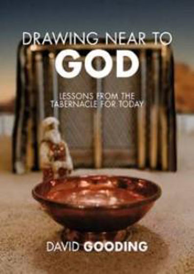 Picture of DRAWING NEAR TO GOD: Lessons from the Tabernacle Today PB