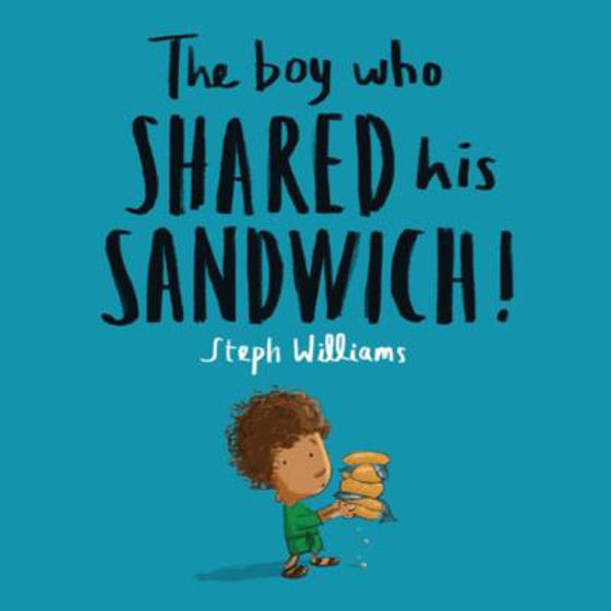Picture of THE BOY WHO SHARED HIS SANDWICH PB