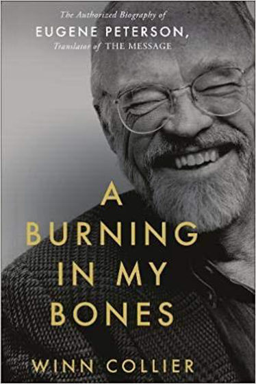 Picture of BURNING IN MY BONES: Eugene Peterson HB