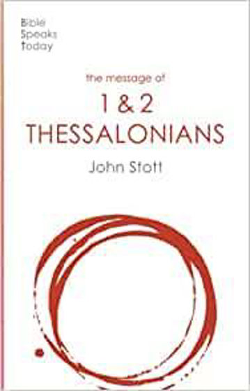 Picture of BST- MESSAGE OF 1 & 2 THESSALONIANS PB