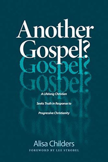 Picture of ANOTHER GOSPEL: A Lifelong Christian Seeks Truth in Response to Progressive Christianity PB